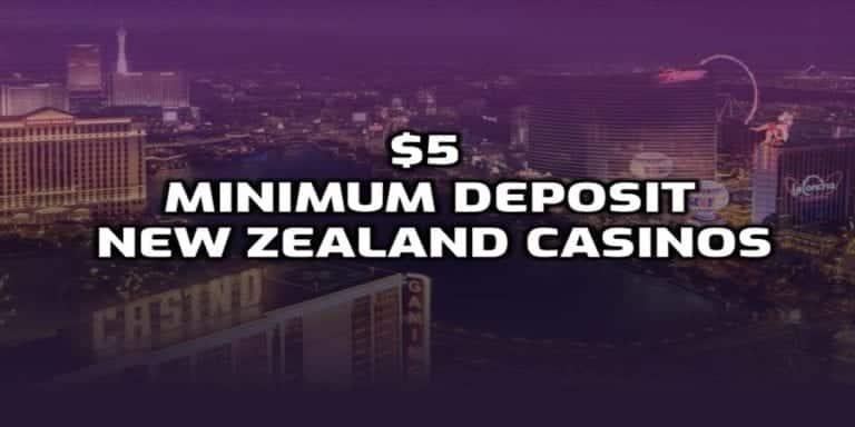 Casino de depósito mínimo de $ 5 – lista de casinos de depósito mínimo de $ 5 NZ
