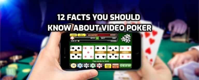 12 datos que debe conocer sobre el video póquer antes de jugar en línea