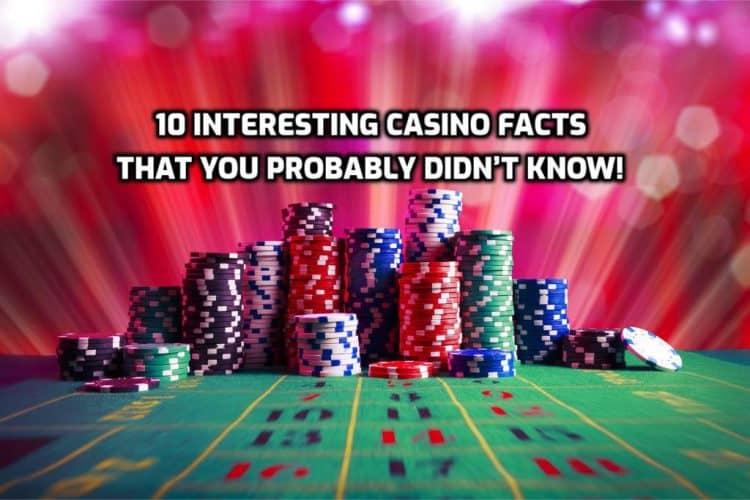 10 casino facts