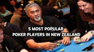 5 most popular poker players in NZ