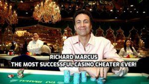 Richard Marcus the biggest casino cheater ever