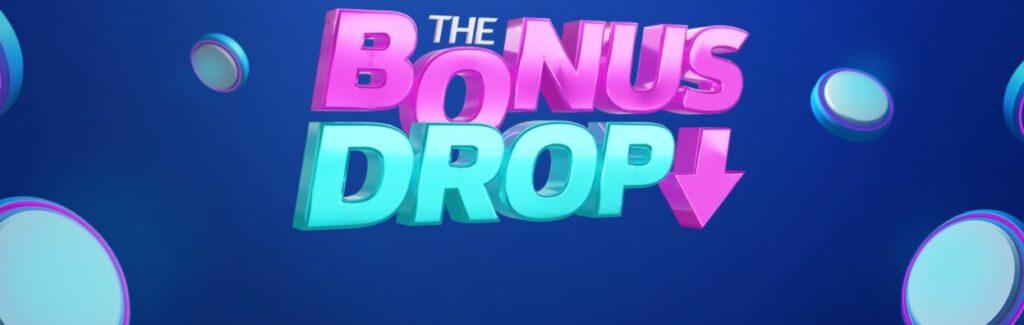 Bonus drop